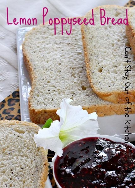 Lemon Poppyseed Bread - A - IMG_6235.jpg