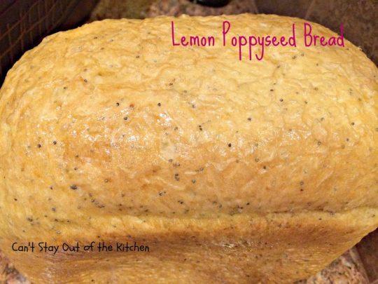 Lemon Poppyseed Bread - IMG_0884.jpg