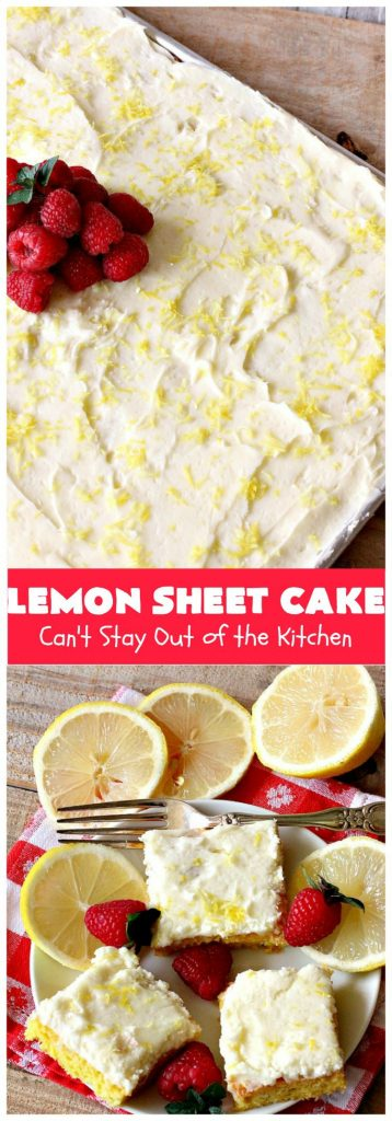 Lemon Sheet Cake | Can't Stay Out of the Kitchen