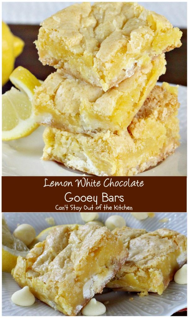 Lemon White Chocolate Gooey Bars | Can't Stay Out of the Kitchen