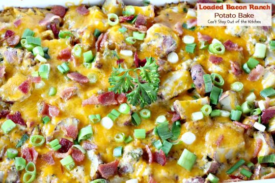 Loaded Bacon Ranch Potato Bake | Can't Stay Out of the Kitchen | this #potato #casserole is loaded with all the things you love on baked potatoes including a secret ingredient: #HiddenValley #RanchDressingMix #bacon #cheddarcheese #glutenfree