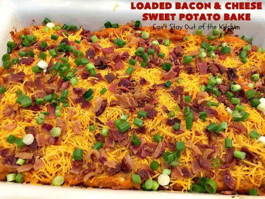 Loaded Bacon and Cheese Sweet Potato Bake | Can't Stay Out of the Kitchen | this #SweetPotato #casserole is awesome! It's loaded with #bacon, #CheddarCheese & green onions. If you want comfort food on your #Holiday #Thanksgiving or #Christmas menu, #LoadedBaconAndCheeseSweetPotatoBake needs to be on it! #GlutenFree #SideDish #SweetPotatoes #GlutenFreeSideDish