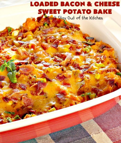 Loaded Bacon and Cheese Sweet Potato Bake | Can't Stay Out of the Kitchen | this amazing #casserole is loaded with #bacon, #cheese & #sweetpotatoes It's like eating a loaded baked sweet potato but as a side dish instead. Wonderful for #holidays like #Thanksgiving or #Christmas. #glutenfree