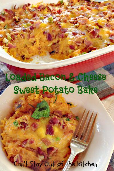 Loaded Bacon and Cheese Sweet Potato Bake - IMG_8414.jpg