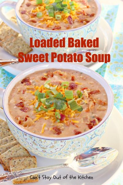 Loaded Baked Sweet Potato Soup is incredibly scrumptious. I couldn't ...