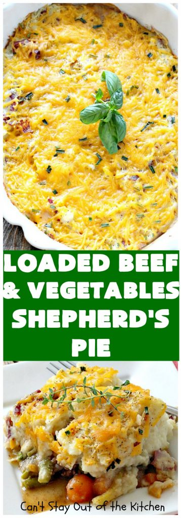 Loaded Beef and Vegetables Shepherd's Pie | Can't Stay Out of the Kitchen