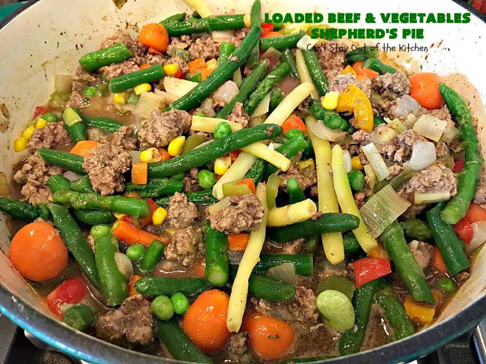 Loaded Beef and Vegetables Shepherd's Pie - Can't Stay Out ...