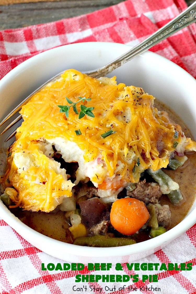 Loaded Beef and Vegetables Shepherd's Pie – Can't Stay Out ...