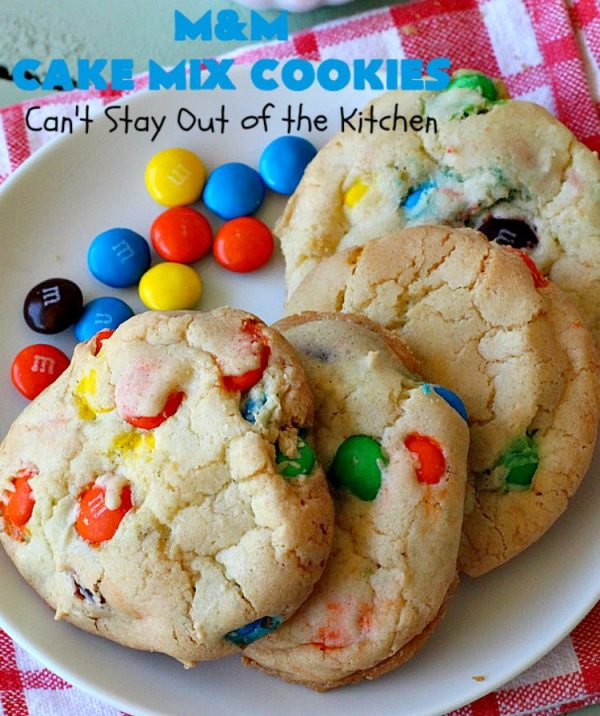 M&M Cake Mix Cookies | Can't Stay Out of the Kitchen | These delectable 5-ingredient #cookies are so quick & easy to make. They're filled with #MMs & start with a #CakeMix. Perfect for #ValentinesDay, #tailgating parties, potlucks or any gathering with friends. #MMDessert #HolidayDessert #ValentinesDayDessert #ChocolateDessert #CakeMixDessert #MMCakeMixCookies #chocolate #dessert