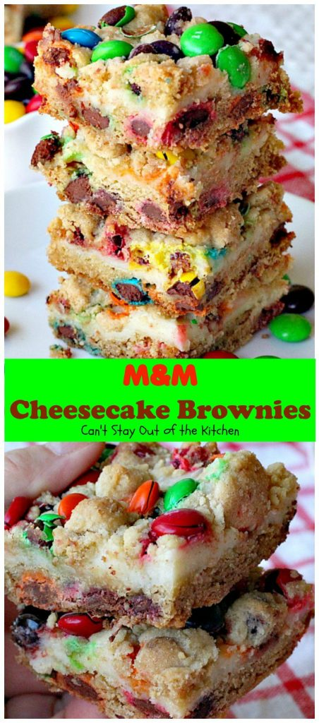 M&M Cheesecake Brownies | Can't Stay Out of the Kitchen