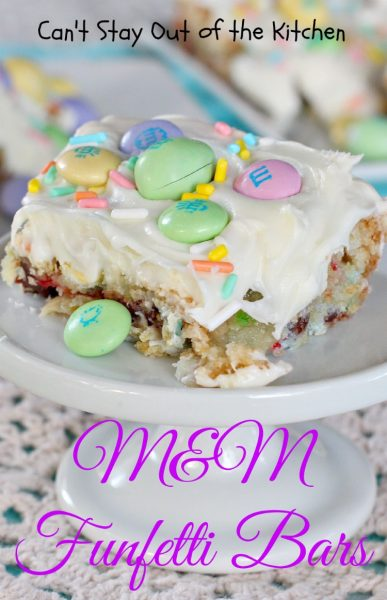 M&M Funfetti Bars | Can't Stay Out of the Kitchen