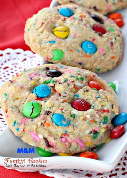 M&M Funfetti Cookies | Can't Stay Out of the Kitchen