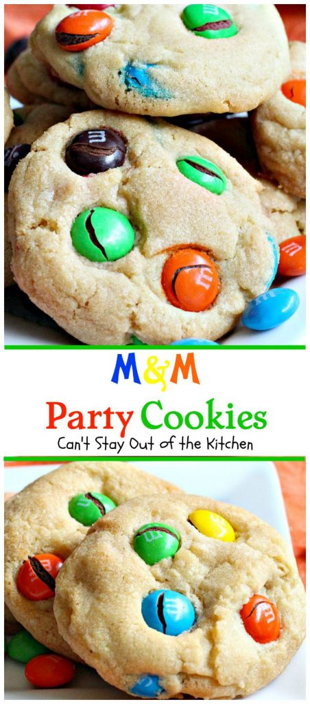 M&M Party Cookies | Can't Stay Out of the Kitchen