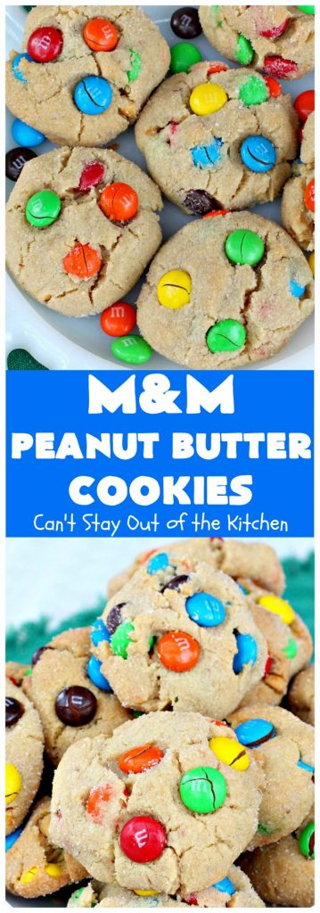 M&M Peanut Butter Cookies | Can't Stay Out of the Kitchen