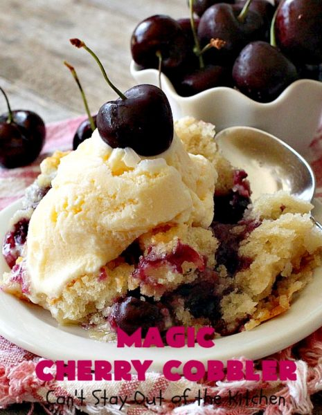 Magic Cherry Cobbler | Can't Stay Out of the Kitchen | this spectacular #dessert is magical! It has a layer of fresh #cherries, topping sprinkled with sugar & finally boiling water poured over top before baking. All the ingredients come together magically in a heavenly #cherrycobbler #recipe.