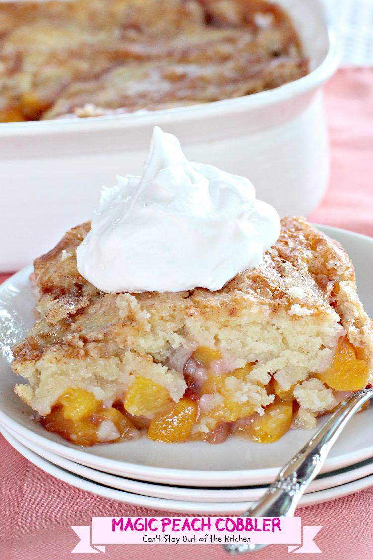 Magic Peach Cobbler | Can't Stay Out of the Kitchen | This luscious #peachcobbler really is magical. One of the best #cobblers we've ever eaten. #peaches #dessert