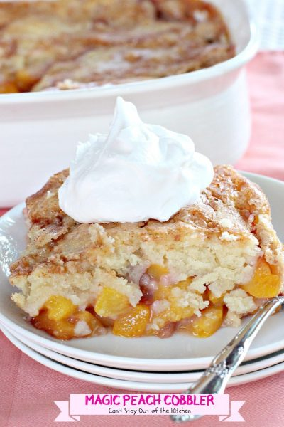 Magic Peach Cobbler | Can't Stay Out of the Kitchen