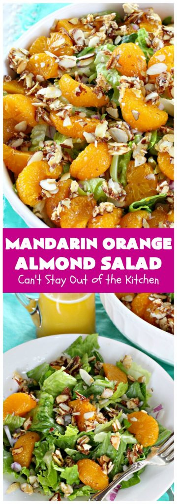 Mandarin Orange Almond Salad | Can't Stay Out of the Kitchen