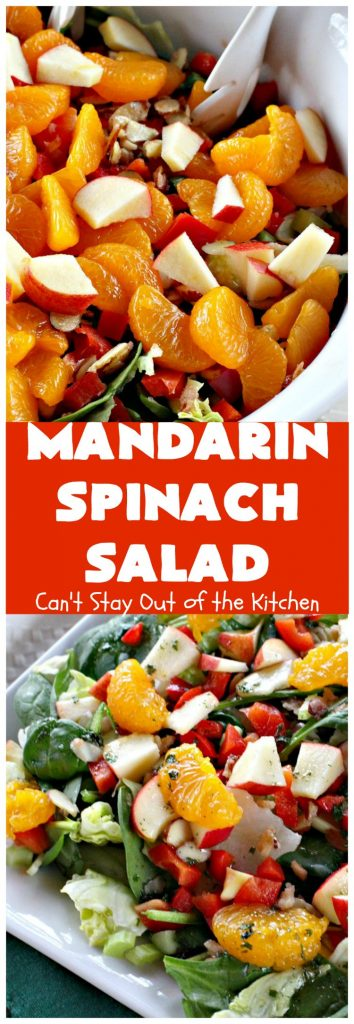 Mandarin Spinach Salad | Can't Stay Out of the Kitchen | this fantastic #salad uses #mandarinoranges, #apples, homemade cinnamon-sugar #almonds & has a homemade salad dressing with a dash of hot sauce that's absolutely dynamite. This salad is terrific for company or #holiday dinners like #MothersDay or #FathersDay. It's also great made with #strawberries & #kiwi. #vegan #Glutenfree