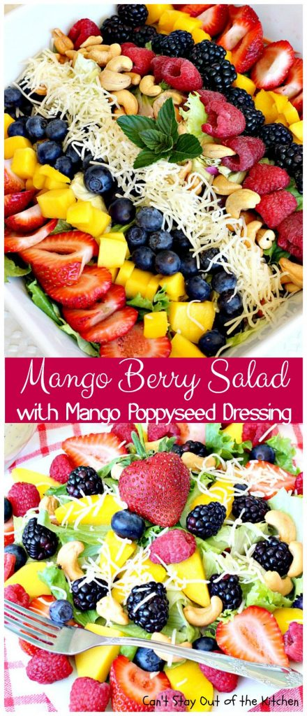 Mango Berry Salad with Mango Poppyseed Dressing | Can't Stay Out of the Kitchen