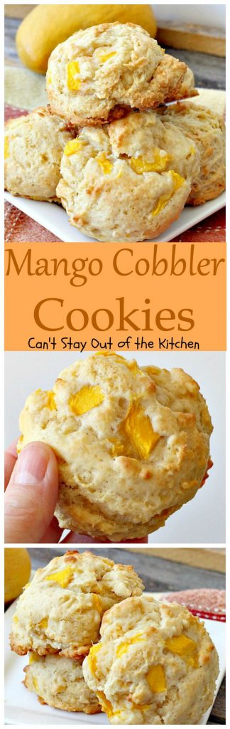 Mango Cobbler Cookies | Can't Stay Out of the Kitchen