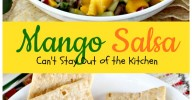 Mango Salsa | Can't Stay Out of the Kitchen | incredible #salsa recipe with just the right amount of heat from #jalapenos. #mangos #glutenfree #vegan