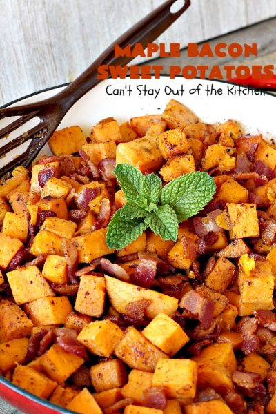 Maple Bacon Sweet Potatoes | Can't Stay Out of the Kitchen | easy 4-ingredient #sweetpotatoes #recipe that will knock your socks off! The #bacon makes it succulent & amazing. #glutenfree