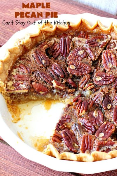 Maple Pecan Pie | Can't Stay Out of the Kitchen | this #PecanPie is dynamite! It's made with #MapleSyrup instead of corn syrup. It's rich, heavenly and so very decadent. Enjoy this #pie for #Christmas, other #holidays or your next special occasion. #dessert #PecanDessert #MaplePecanPie
