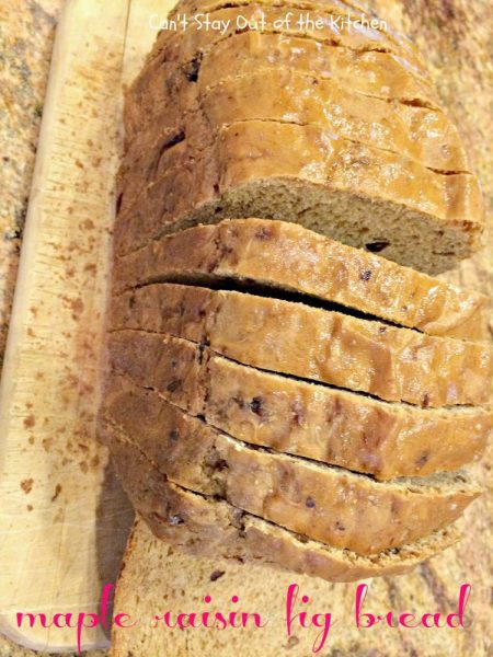 Maple Raisin Fig Bread - IMG_1948.jpg