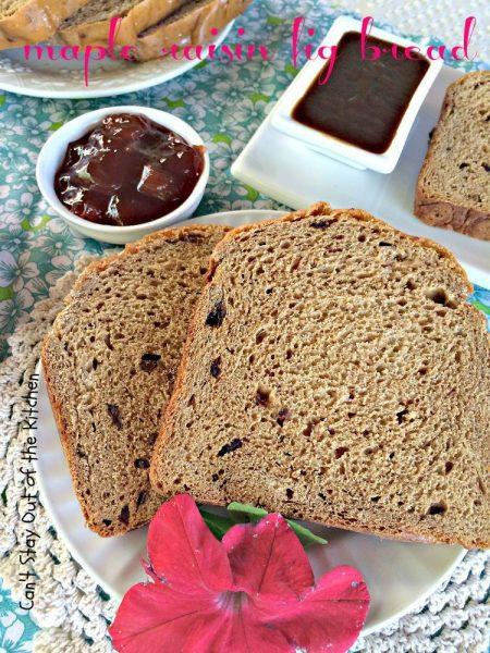 Maple Raisin Fig Bread - IMG_1950.jpg