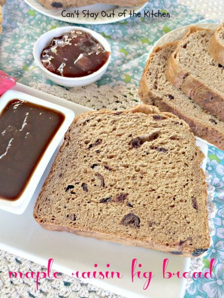 Maple Raisin Fig Bread - IMG_1962.jpg