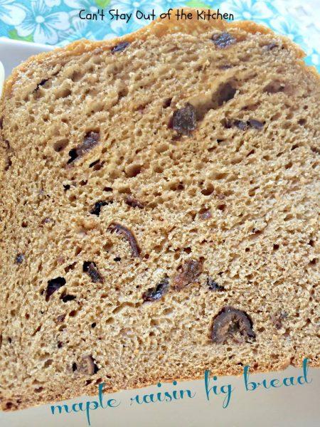 Maple Raisin Fig Bread - IMG_1983.jpg