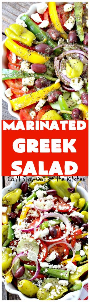 Marinated Greek Salad | Can't Stay Out of the Kitchen | marvelous #Greek #salad for summer #holidays, BBQs and potlucks. This one has a fantastic homemade dressing. #glutenfree