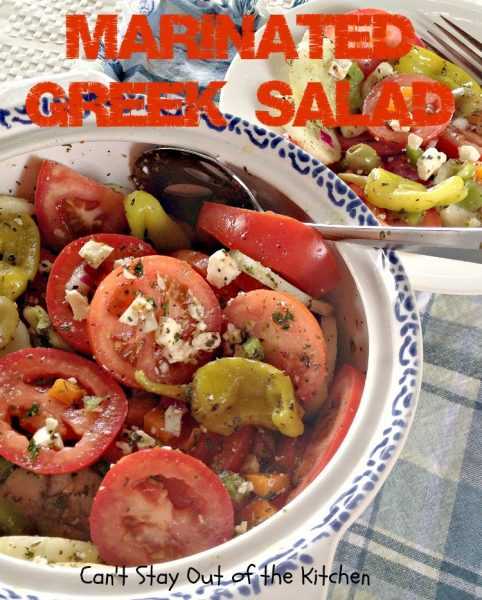 Marinated Greek Salad | Can't Stay Out of the Kitchen