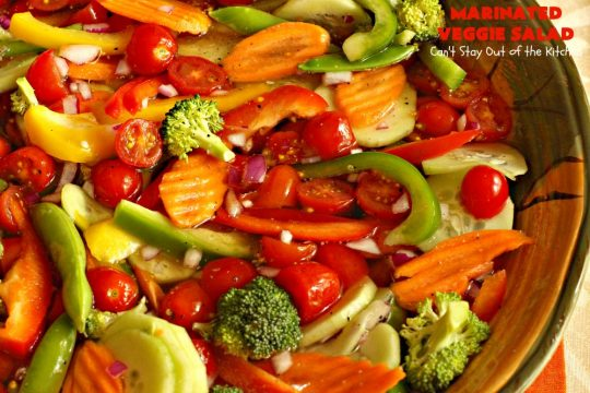 Marinated Veggie Salad   Can't Stay Out of the Kitchen   this healthy & delicious #salad is light and crunchy fare just in time for the #holidays! It's the perfect #SideDish for #Thanksgiving or #Christmas when you're trying to eat a little lighter, or offer some #vegan & #GlutenFree items on the menu. The #SaladDressing uses no oil. #tomatoes #broccoli #Cucumber, #carrots #SugarSnapPeas #MarinatedVeggieSalad