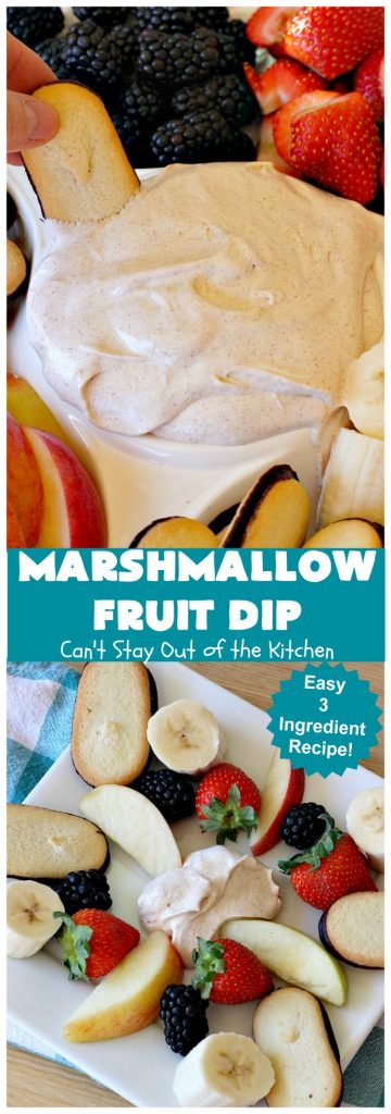 Marshmallow Fruit Dip   Can't Stay Out of the Kitchen   this luscious 3-ingredient #recipe can be whipped up in less than 5 minutes! It's terrific with fresh #fruit, graham crackers or cookies. Wonderful for potlucks or #tailgating parties where you can serve it as an #appetizer or as a #dessert. #GlutenFree #GlutenFreeAppetizer #GlutenFreeDessert #MarshmallowFruitDip