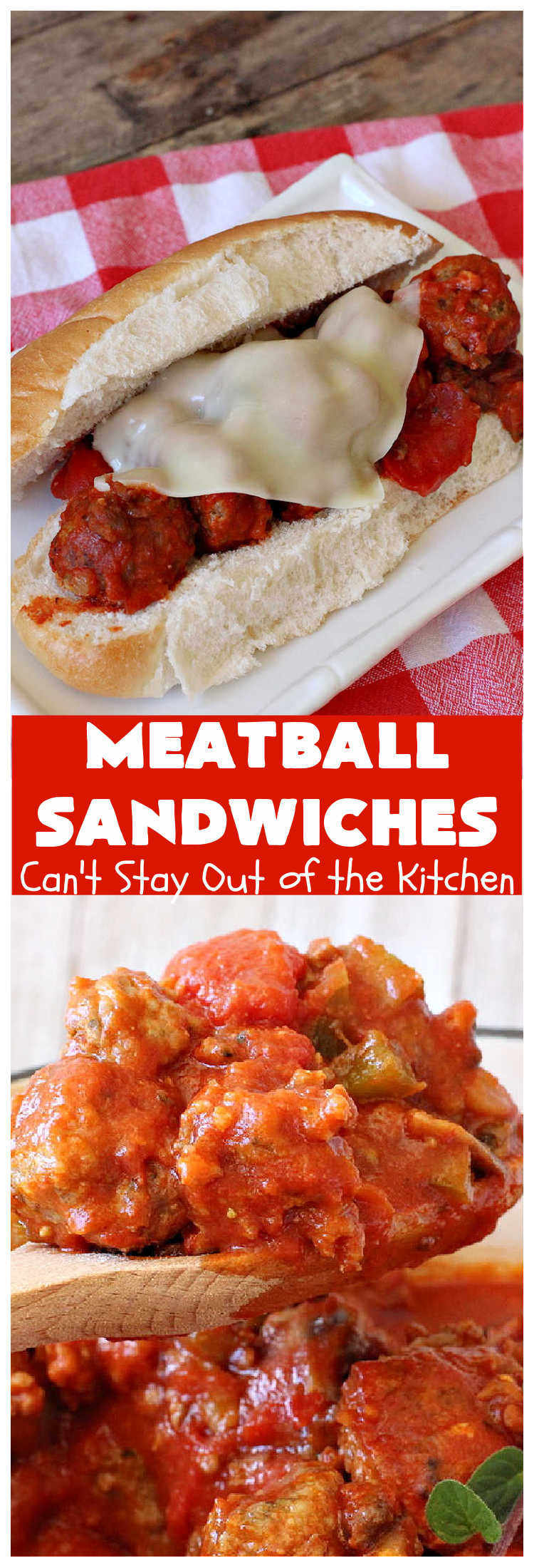 Meatball Sandwiches | Can't Stay Out of the Kitchen | Amazing #meatballs & sauce to spread over hoagie rolls. Adding melted #ProvoloneCheese makes them spectacular. Great for #tailgating parties. So easy for weekend dinners. #beef #sandwiches #MarinaraSauce #ItalianSausage #MeatballSandwiches