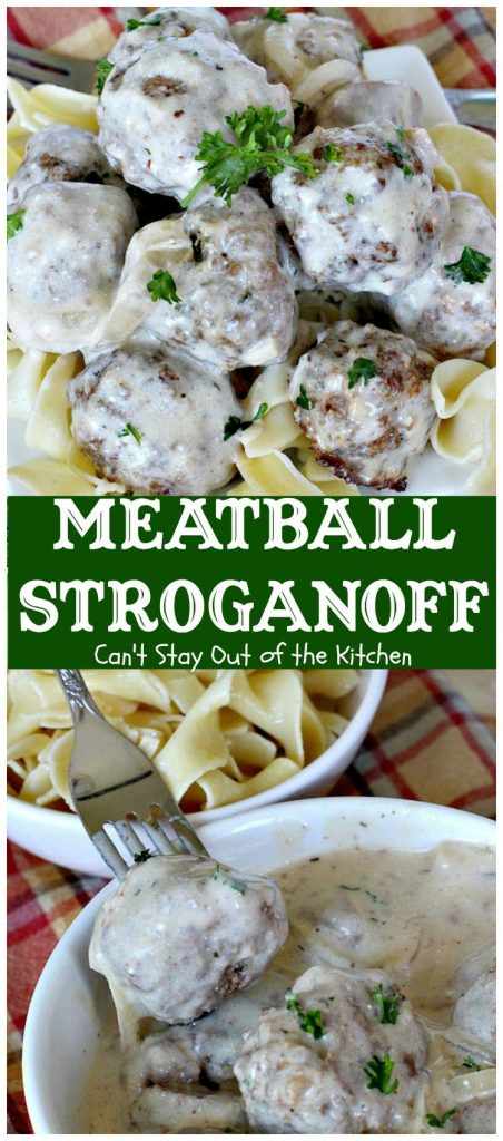Meatball Stroganoff | Can't Stay Out of the Kitchen