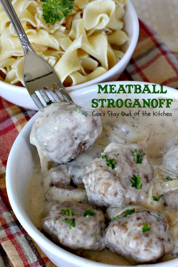 Meatball Stroganoff | Can't Stay Out of the Kitchen | sensational #stroganoff with amped up #meatballs and sauce using #MontrealSteakSeasoning! Amazing. #beef #glutenfree