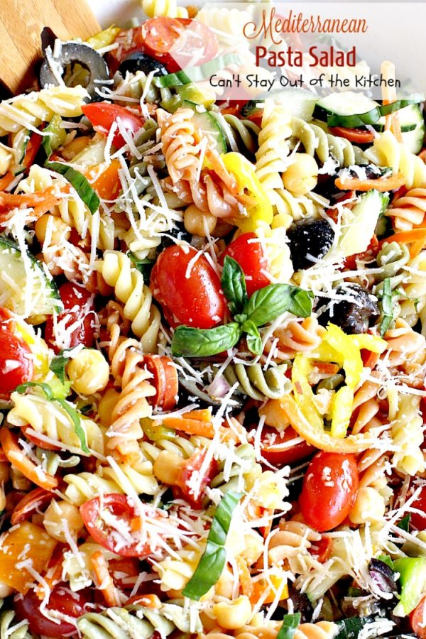 Mediterranean Pasta Salad | Can't Stay Out of the Kitchen | this fabulous #pastasalad is great for potlucks or #holiday picnics. It has a delicious homemade basil #vinaigrette. #salad
