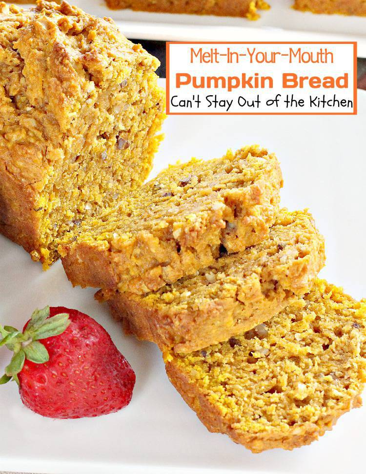 Melt-In-Your-Mouth Pumpkin Bread | Can't Stay Out of the Kitchen | marvelous #pumpkin #bread that's great for #holiday #baking. #breakfast #dessert