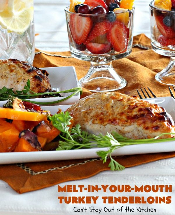 Melt-In-Your-Mouth Turkey Tenderloins | Can't Stay Out of the Kitchen | this mouthwatering #turkey entree is easy & delicious for a weeknight supper. #GlutenFree #TurkeyTenderloins #MeltInYourMouthTurkeyTenderloins