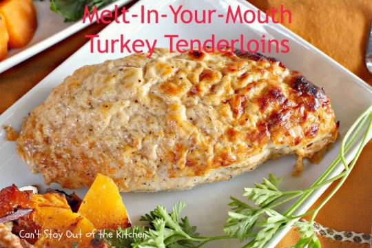 Melt-In-Your-Mouth Turkey Tenderloins - IMG_1433