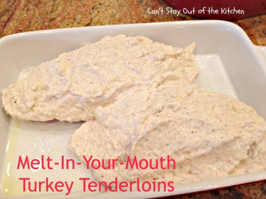 Melt-In-Your-Mouth Turkey Tenderloins - IMG_6608