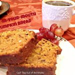 Melt-in-Your-Mouth Pumpkin Bread - Recipe Pix 13 491