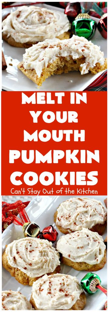 Melt-in-Your-Mouth Pumpkin Cookies | Can't Stay Out of the Kitchen