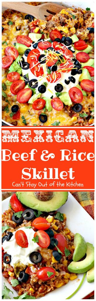 Mexican Beef and Rice Skillet | Can't Stay Out of the Kitchen