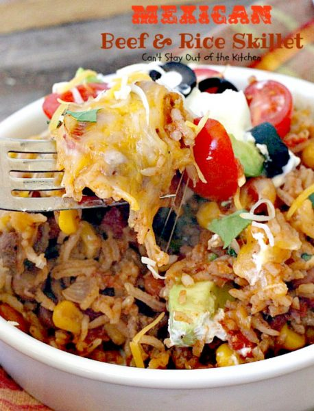 Mexican Beef and Rice Skillet | Can't Stay Out of the Kitchen | this one-dish #beef entree is fabulous. This has become one of our favorite #TexMex meals & only takes about 30 minutes to make! #corn #pintobeans #avocado #glutenfree