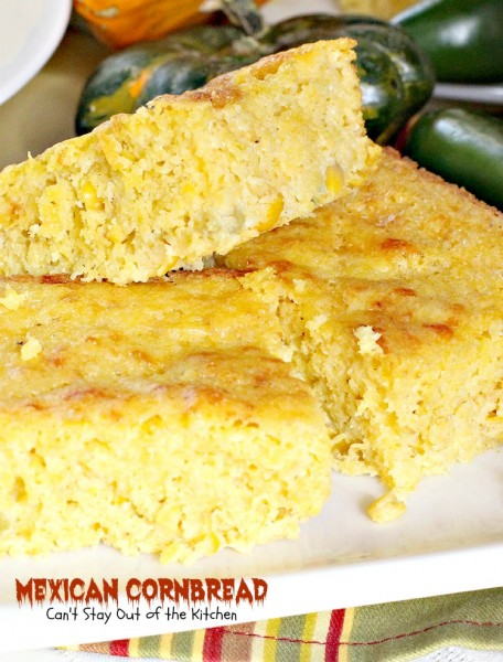 Mexican Cornbread | Can't Stay Out of the Kitchen | we love this amazing #Tex-Mex #cornbread recipe. Make it with either #jalapenos or #greenchilies.