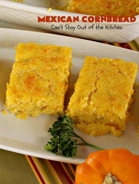 Mexican Cornbread | Can't Stay Out of the Kitchen | this souffle style #cornbread is absolutely mouthwatering. It uses either diced #Jalapenos or #GreenChilies plus #CheddarCheese. Terrific comfort food with chili or soup. #TexMex #Mexican #MexicanCornbread #GlutenFree #GlutenFreeCornbread